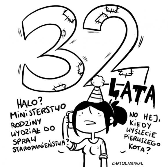 32 lata