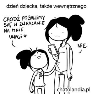 dzień dziecka, także wewnętrznego